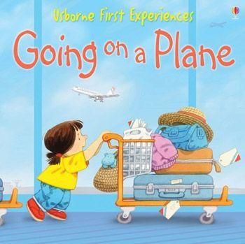 Going on a Plane - Anne Civardi Usborne Publishing