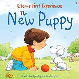 The New Puppy - Anne Civardi Usborne Publishing